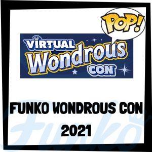 Lee más sobre el artículo Funko Wondrous Con 2021