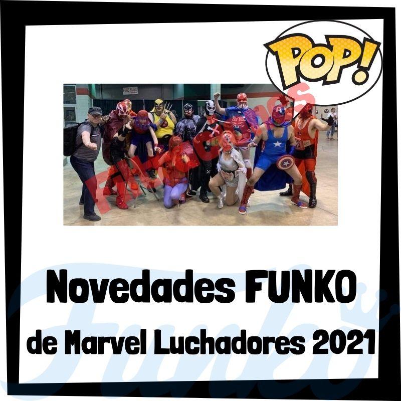 Filtraciones de FUNKO POP de Marvel Luchadores 2021