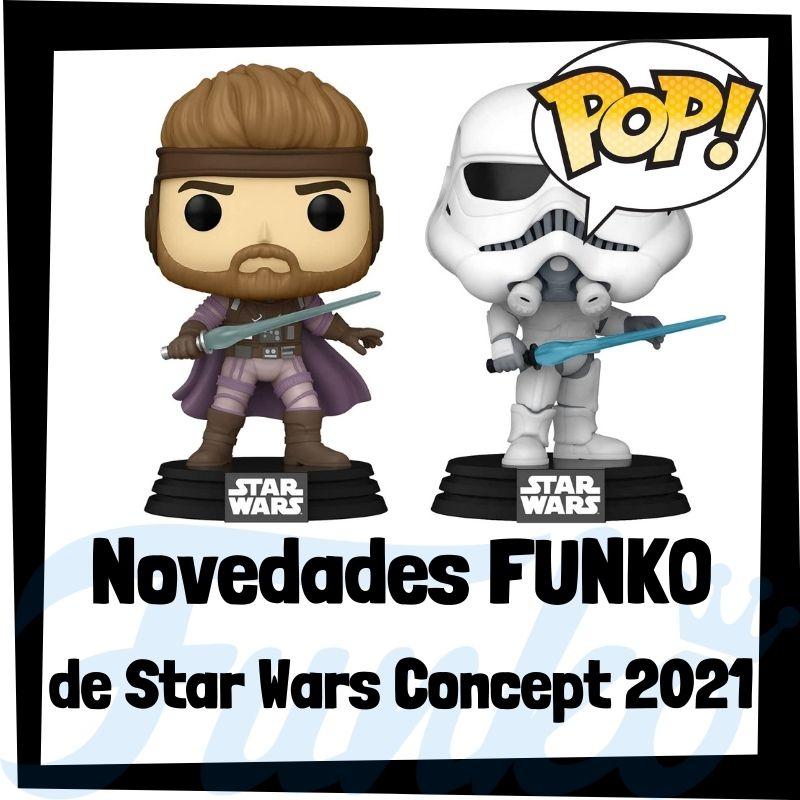 Novedades FUNKO POP de Star Wars Concept 2021