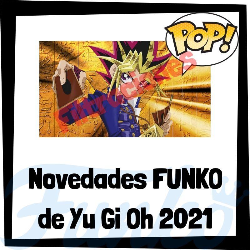 Filtraciones de FUNKO POP de Yu Gi Oh 2021