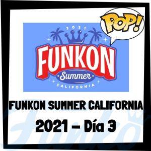 FUNKON Summer California 2021 Día 3 - FUNKO POP de la feria FUNKON de Summer California 2021 del Día 3 - Novedades FUNKO POP