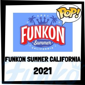 Lee más sobre el artículo Guía FunKon Summer California 2021