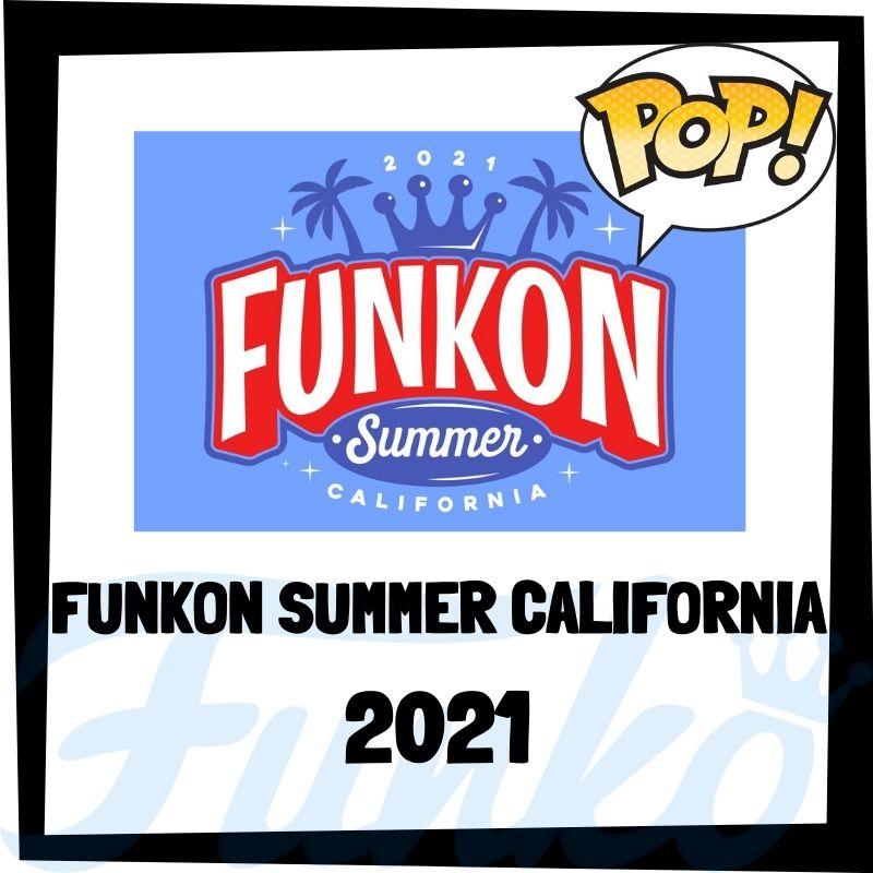 Guía FunKon Summer California 2021