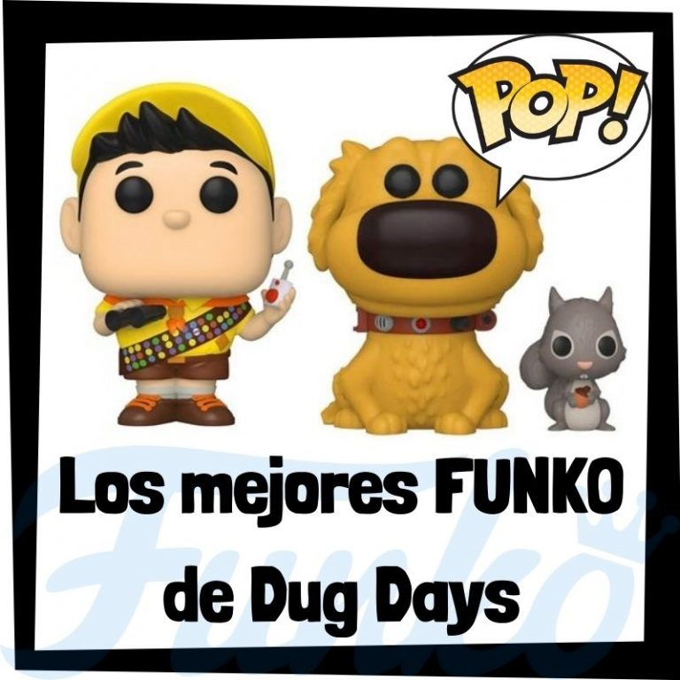 Lee más sobre el artículo Los mejores FUNKO POP de Dug Days