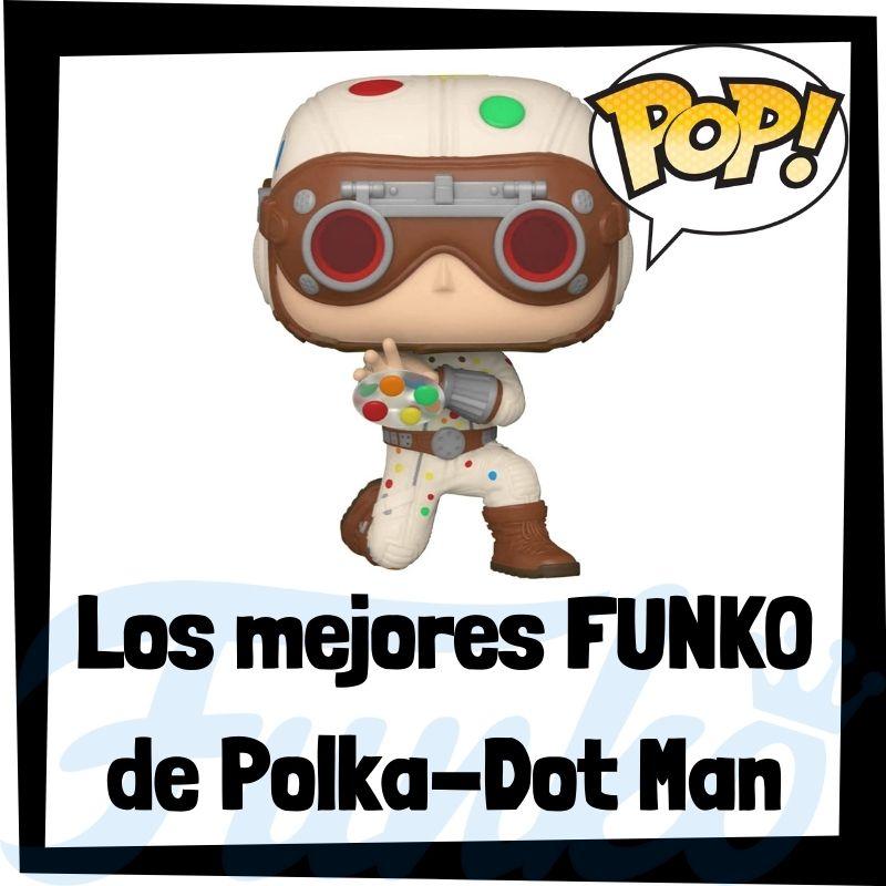 Los mejores FUNKO POP de Polka-Dot man