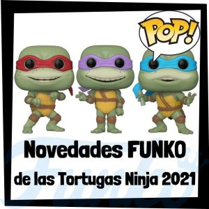 Lee más sobre el artículo Nuevos FUNKO POP de las Tortugas Ninja de TMNT 2