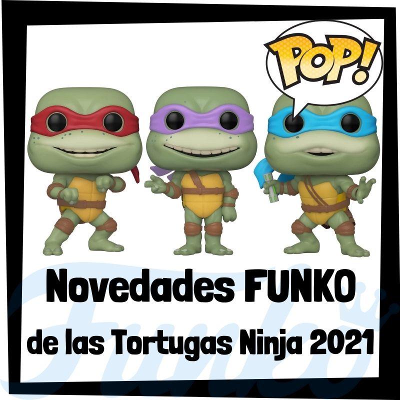 Nuevos FUNKO POP de las Tortugas Ninja de TMNT 2