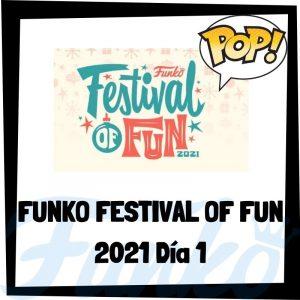 Lee más sobre el artículo Funko FESTIVAL of FUN 2021 Día 1