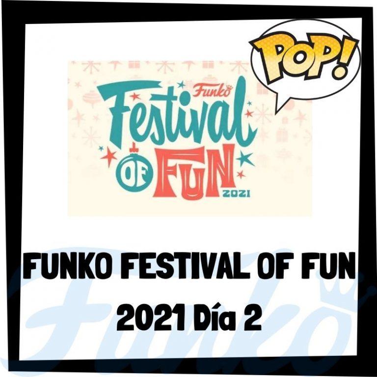 Lee más sobre el artículo Funko FESTIVAL of FUN 2021 Día 2