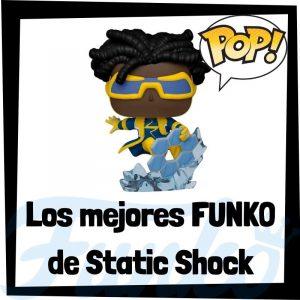 Los mejores FUNKO POP de Static Shock - Funko POP de la Liga de la Justicia - Funko POP de personajes de DC