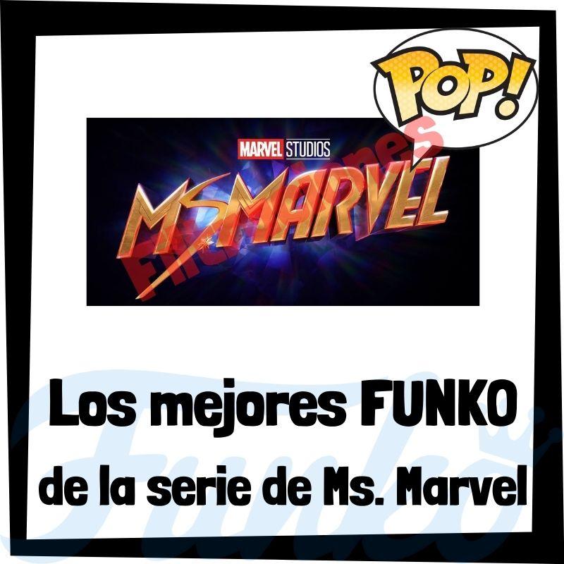 Filtraciones de FUNKO POP de la serie de Ms. Marvel