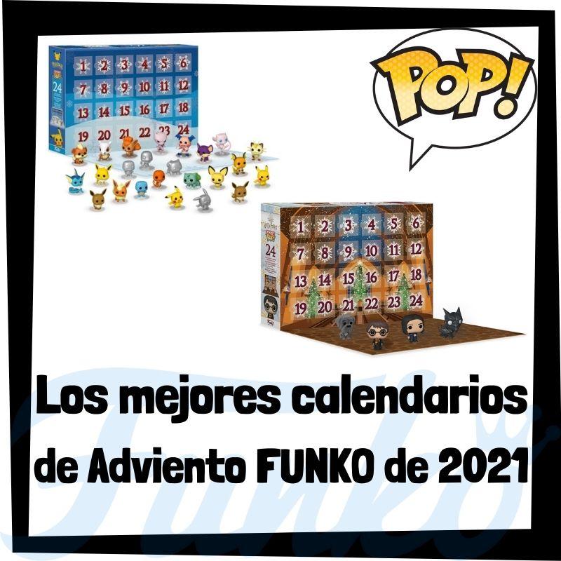 Los mejores calendarios de Adviento FUNKO POP de 2021