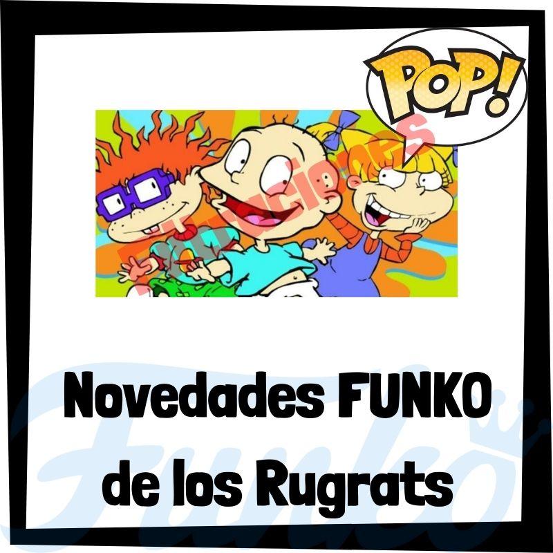 Filtraciones de FUNKO POP de los Rugrats